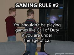 I probably won't let my kids play it even then.  Possibly when they're 13.  Possibly.  I'm the nerdy strict parent.