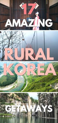 17 Amazing Rural Korea Getaways // SOUTH KOREA