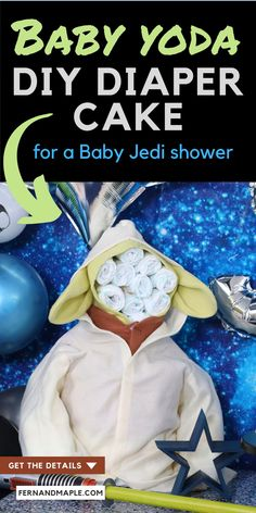 "This adorable Baby Yoda Diaper Cake is an easy DIY project, and perfect for a Star Wars themed ""Baby Jedi"" Baby Shower! Get details for how to create it, as well as tons more Star Wars themed party ideas now at fernandmaple.com!"