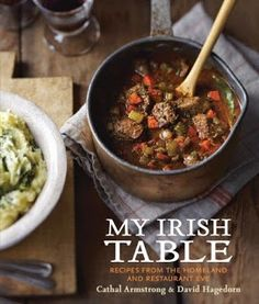 My review of My Irish Table by Cathal Armstrong and David Hagedorn