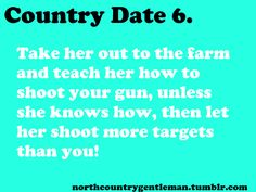 Northern Country Boy Country Dates, Country Boys, Country Life, Country Sayings, Dating, Let It Be, Teaching, Roots, Camo