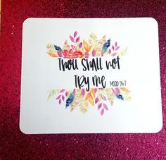 Thou Shalt Not Try Me Mood 24 7 Mouse Pad Gift For Friend Daughter Christmas Sister Birthday Mom Coworker
