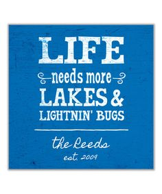 Look at this #zulilyfind! 'Life Needs More Lakes' Personalized Gallery-Wrapped Canvas #zulilyfinds