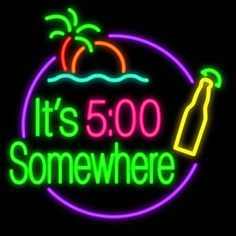 neon sign | ItS 5 OClock Somewhere Beer Neon Sign-Neon Signs-Bar Neon Signs