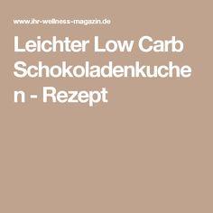 Leichter Low Carb Schokoladenkuchen - Rezept