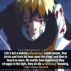 """They all die without meaning."" Second quote from Hyde! ""(c)allanimemangaquotes"