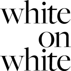 White on White ❤ liked on Polyvore featuring text, words, quotes, backgrounds, scritte, articles, magazine, phrase, filler et saying