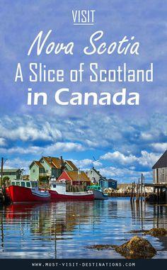 Visit Nova Scotia - A Slice of Scotland in Canada - Must Visit Destinations Nova Scotia Travel, Visit Nova Scotia, Nova Scotia Tourism, Backpacking Canada, Canada Travel, Canada Trip, Toronto Canada, Alberta Canada, Ottawa