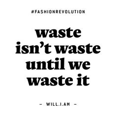 Why You Should Take Part in Fashion Revolution Week 2019 : Quotes about fashion sustainability