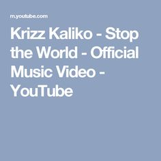Krizz Kaliko - Stop the World - Official Music Video - YouTube