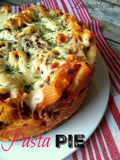 Pasta Pie @LouLouGirls : Featured post on Turn It Up Tuesdays.