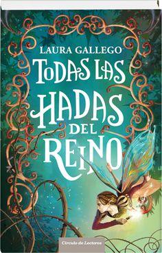 Todas las hadas del reino  Laura Gallego