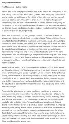 The Marauders and eating habits.