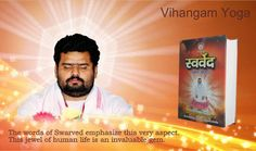 "Best Meditation - Vihangam Yoga "" The jewel of Human Life"" Visit : www.vihangamyoga.org"