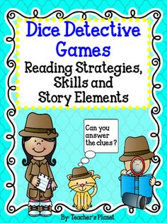 FREE Reading Strategies, Skills and Story ElementsBe a  Dice Detective and follow the clues!Using dice makes everything more fun! To celebrate my 1,500th follower, I wanted to share this fun way to teach and review key reading strategies, skills and story elements.
