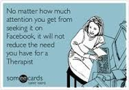 Funny Quotes About Attention Seekers   quotes about immature people seeking for attention - Google Search
