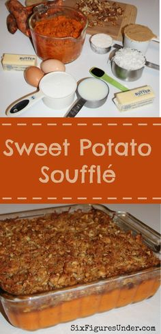 Sweet potato souffle makes a delicious thanksgiving side dish, though this sweet potato casserole is yummy enough to pass as a dessert. Print an extra copy of the recipe because your guests will be as (Sweet Recipes For Thanksgiving) Sweet Potato Dishes, Sweet Potato Souffle, Cooking Sweet Potatoes, Sweet Potato Recipes, Sweet Potato Casserole, Fall Recipes, Holiday Recipes, Menu Saint Valentin, Thanksgiving Side Dishes