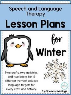 Speech and language therapy lesson plans for winter - includes crafts, activities and book recommendations. Perfect for preschool! From Speechy Musings.