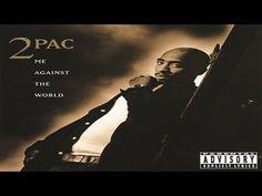2pac Me Against The World Full Album HQ (+playlist)