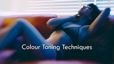 Colour Toning Techniques by Jake Hicks