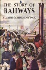 THE STORY OF RAILWAYS Ladybird Achievement Series 601 First Edition Dust Cover