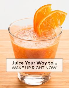 Juice Your Way to...Wake Up Right Now! | Beautylish