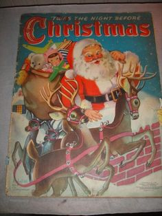 """'T'was the Night Before Christmas "" Santa Book,c Linen book. (Mine as a kid. Merry Christmas To All, The Night Before Christmas, Antique Christmas, Father Christmas, Country Christmas, Christmas Boxes, Reindeer Christmas, Christmas Eve, Santa And His Reindeer"