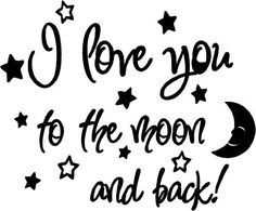 I love you to the moon and back again! cute baby nursery wall art wall sayings by Epic Designs