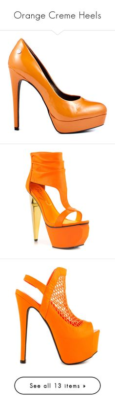 """""""Orange Creme Heels"""" by rylee-cina ❤ liked on Polyvore featuring shoes, pumps, heels, orange, patent leather pumps, orange pumps, polish shoes, high heel pumps, almond toe pumps and sandals"""