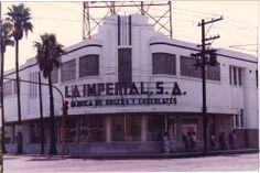 La Imperial , La Fabrica de #Dulces y #Chocolates , #Monterrey