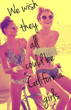 The Beach Boys said it best ;)