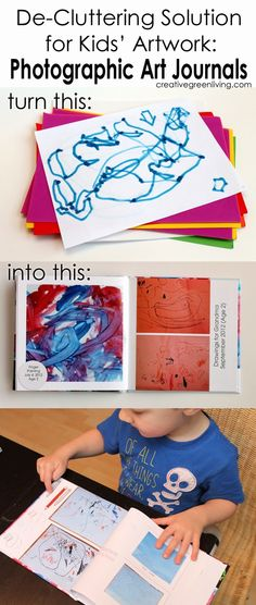 Great decuttering tip for kids artwork - make a photo journal of all their art and craft projects for the year instead of keeping them!