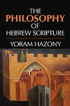 The philosophy of Hebrew scripture #HebrewScripture September 2014