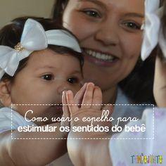 """Brincar com seu bebê em frente ao espelho ou de """"cute, achou!"""" é tão importante para o desenvolvimento quanto a coordenação motora"""