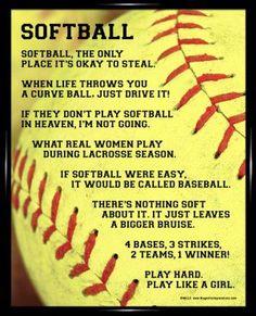 Softball is my favorite sport.