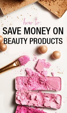 A makeup artist spills her money saving secrets