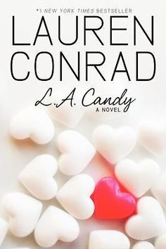 L. A. Candy Bk. 1 by Lauren Conrad (2010, Paperback) in Children & Young Adults | eBay