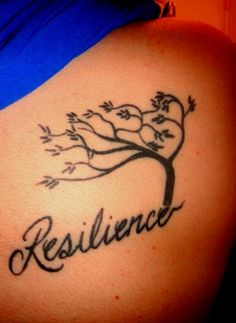 Resilience #tattooDone by TJ at Dago's Tattoos in August of 2010