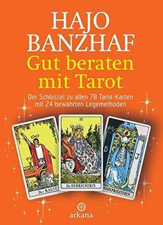 Gut beraten mit Tarot eBook by Hajo Banzhaf - Rakuten Kobo New Age, Apps, Book Recommendations, Reading Online, Kobo, Products, Books, Spirituality Books, Literature
