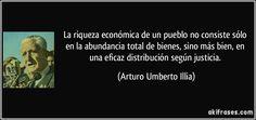 Arturo Umberto Illia,médico y político argentino,Presidente de la Nación Argentina entre 1963 y de 1966 cuando fue derrocado por un golpe de estado cívico-militar.