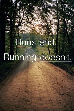 runs end, running doesn't