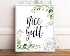 Nice Butt Printable, Funny Bathroom Prints, Nice Butt Sign, Funny Bathroom Quote, Funny Toilet Wall Art, Nice Butt Print, Bathroom Wall Art
