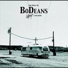 Closer To Free - BoDeans