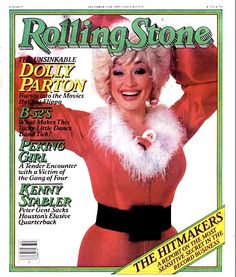 Dolly Parton on the cover of Rolling Stone, December 11th, 1980.