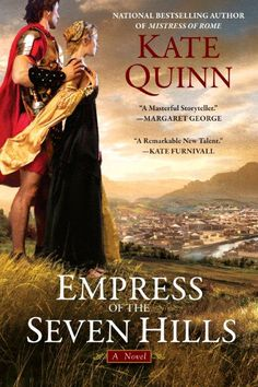Empress of the Seven Hills by Kate Quinn. Her third book about ancient Rome (the other two are related). She has a wonderful storytelling style, making the Roman people seem very alive and very real. Mistress of Rome should be read first, although you can still read this as a standalone.