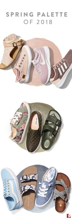 Be one step ahead of the latest trends with a color palette made for spring. The highlighted hues include blush, blue and olive green. Pick a color and wear your mood on your feet. From sandals and sneakers, to slip ons, have fun with your look this season.