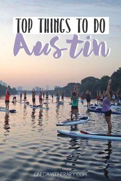 Austin Texas Top things to do