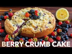 Must-try Berry Crumb Cake Recipe with a buttery crunchy topping, juicy layer of strawberries, blueberries and blackberries and a soft, airy cake. This crumb cake rises beautifully and looks stunning. No one has to know it was SUPER EASY. One of our top easy cake recipes!