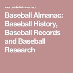Baseball Almanac: Baseball History, Baseball Records and Baseball Research