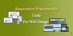 Responsive Frameworks Tools For Web Design - TipsFinale